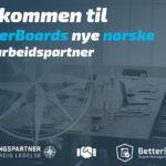 Velkommen til BetterBoards nye norske samarbeidspartner